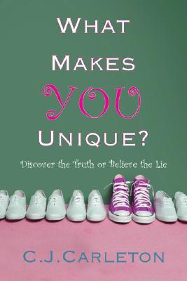 What Makes You Unique: Discover the Truth or Believe the Lie