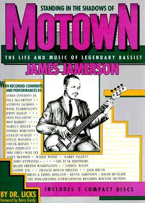 Standing In The Shadows Of Motown by Dr. Licks