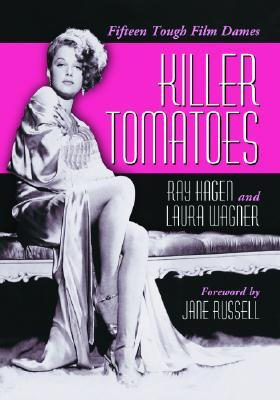 Killer Tomatoes by Laura Wagner