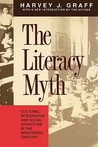 The Literacy Myth: Cultural Integration and Social Structure in the Nineteenth Century