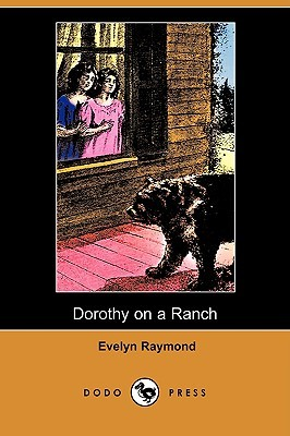 Dorothy on a Ranch (Dorothy Chester, #7)