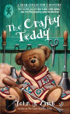 The Crafty Teddy by John J. Lamb