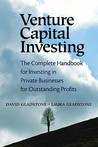 Venture Capital Investing: The Complete Handbook for Investing in Private Businesses for Outstanding Profits