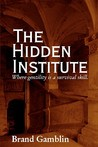 The Hidden Institute (Noblesse Oblige, #1)
