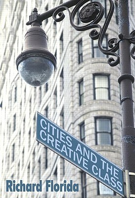 Cities and the Creative Class by Richard Florida