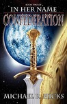 Confederation (In Her Name: Redemption, #2)