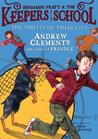 The Whites of Their Eyes (Benjamin Pratt & the Keepers of the School, #3) by Andrew Clements