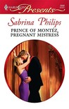 Prince of Montez, Pregnant Mistress by Sabrina Philips