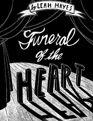 Funeral of the Heart by Leah Hayes