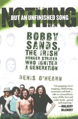 Nothing But an Unfinished Song by Denis O'Hearn