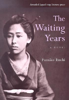 The Waiting Years by Fumiko Enchi