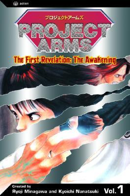 Project Arms, The First Revelation: The Awakening, Volume 1