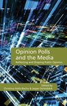 Opinion Polls and the Media: Reflecting and Shaping Public Opinion