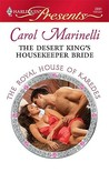 The Desert King's Housekeeper Bride (The Royal House of Karedes #8)