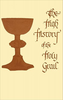 High History of the Holy Grail: (Perlesvaus)