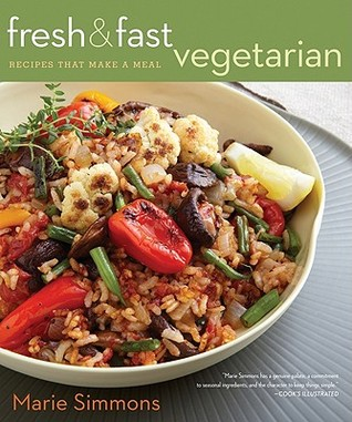 Fresh & Fast Vegetarian by Marie Simmons