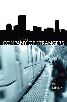 In the Company of Strangers