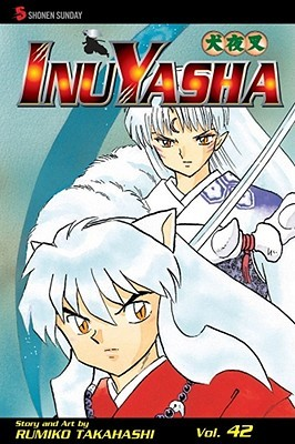 InuYasha: Mixed Messages (InuYasha, #42)