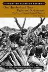 One Hundred and Three Fights and Scrimmages: The Story of General Reuben F. Bernard (Frontier Classics): The Story of General Reuben F. Bernard (Frontier Classics)