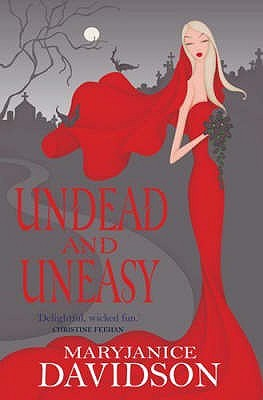 Undead and Uneasy by MaryJanice Davidson