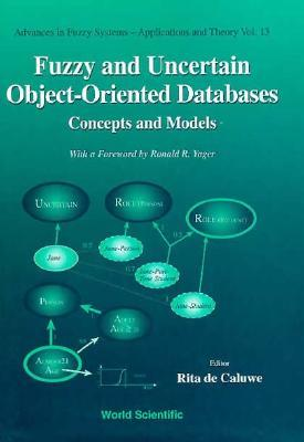 Fuzzy and Uncertain Object-Oriented Databases: Concepts and Models