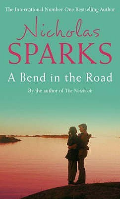 Bend In The Road by Nicholas Sparks