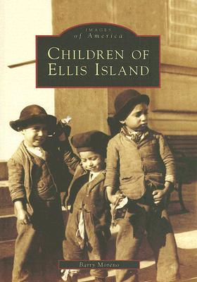 Children of Ellis Island (Images of America: New Jersey)