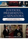 Justices, Presidents, and Senators: A History of the U.S. Supreme Court Appointments from Washington to Bush II