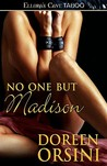 No One But Madison