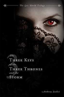 The Three Keys of the Three Thrones and the Storm