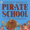Captain Abdul's Pirate School by Colin McNaughton