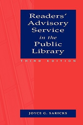 Readers' Advisory Service in the Public Library by Joyce Saricks