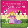 The Usborne Book Of Princess Stories (First Stories)