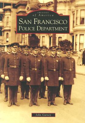 San Francisco Police Department by John  Garvey