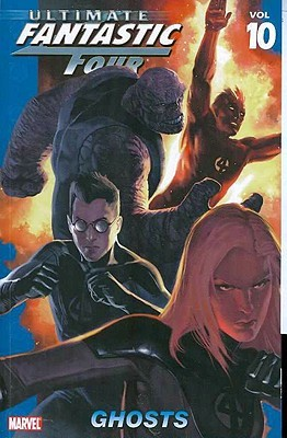 Ultimate Fantastic Four, Volume 10: Ghosts