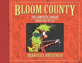 The Bloom County Library, Vol. 4 by Berkeley Breathed