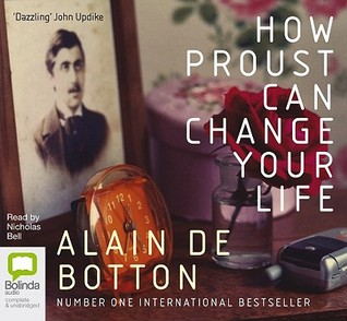 How Proust Can Change Your Life