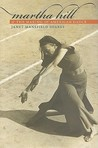 Martha Hill and the Making of American Dance by Janet Mansfield Soares