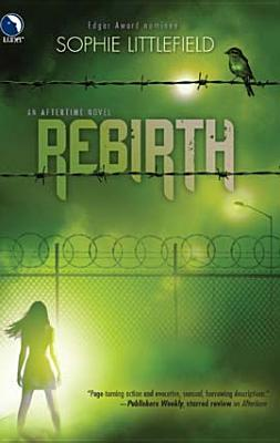 Rebirth (Aftertime, #2)