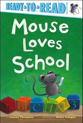 Mouse Loves School by Lauren Thompson