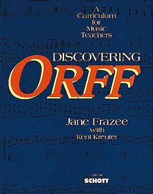 Discovering Orff by Jane Frazee