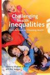 Challenging health inequalities: From Acheson to Choosing Health