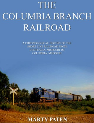 The Columbia Branch Railroad