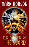 The Forging Of The Sword (The Darkweaver Legacy)