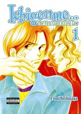 Ichigenme...The First Class Is Civil Law, Volume 1 by Fumi Yoshinaga
