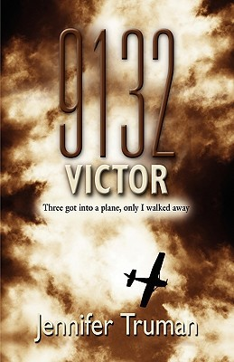 9132 Victor! Three Got Into a Plane, Only I Walked Away