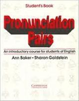 Pronunciation Pairs Student's Book: An Introductory Course for Students of English