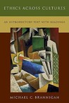 Ethics Across Cultures: An Introductory Text with Readings