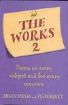 The Works 2: Poems For Every Subject And Occasion