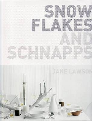 Snowflakes and Schnapps. Jane Lawson